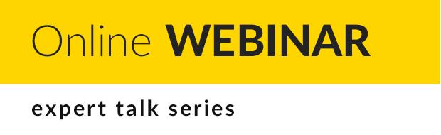 Online Webinar - expert talk series