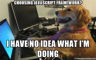 Choosing JavaScript framework? I have no idea what I'm doing