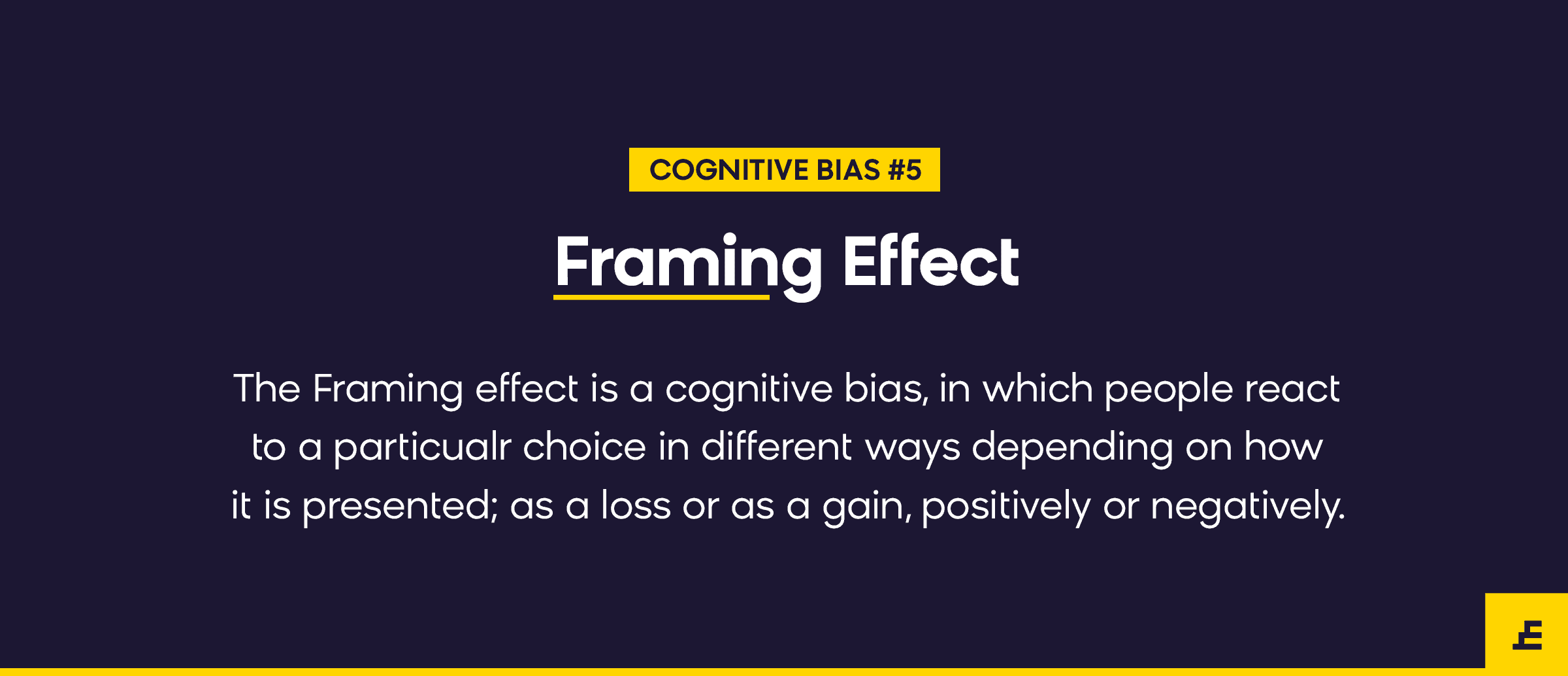 cognitive bias - framing effect