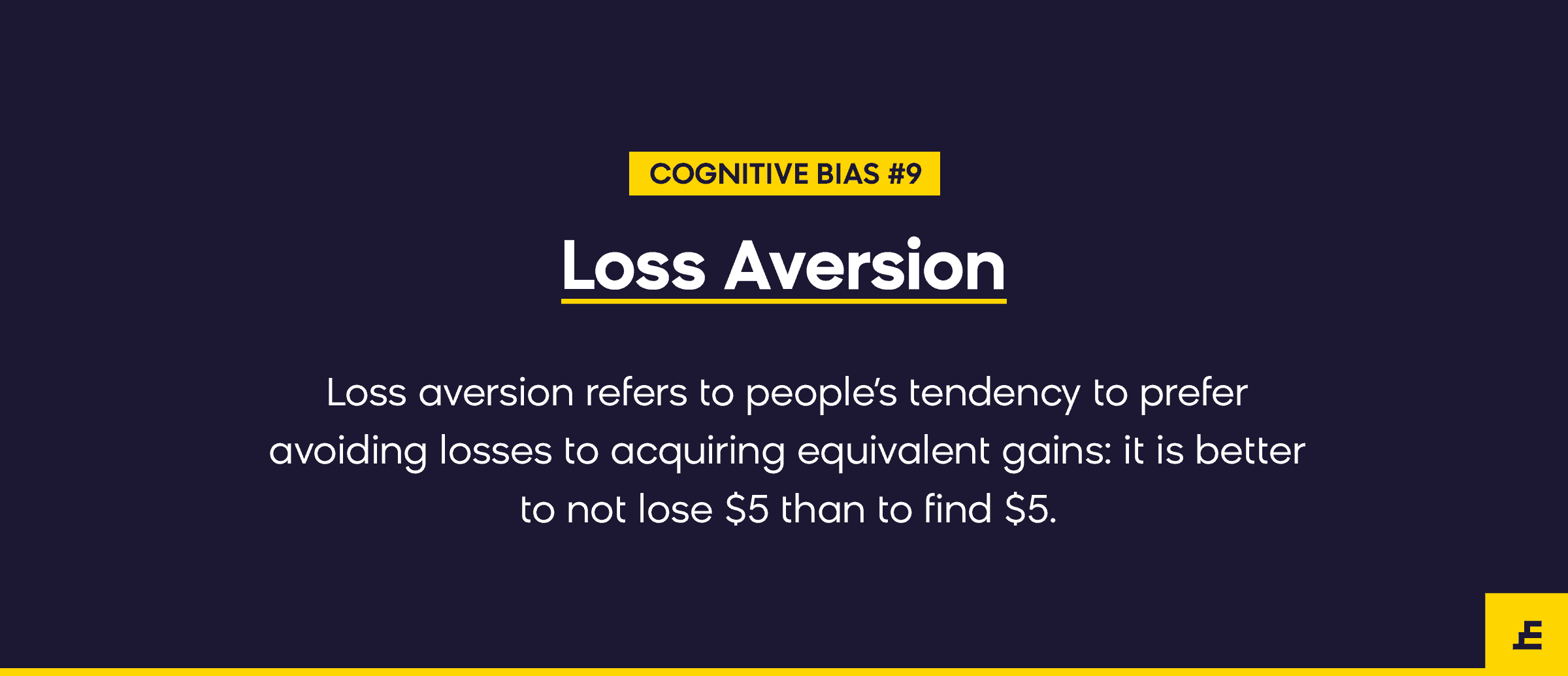 cognitive bias - loss aversion