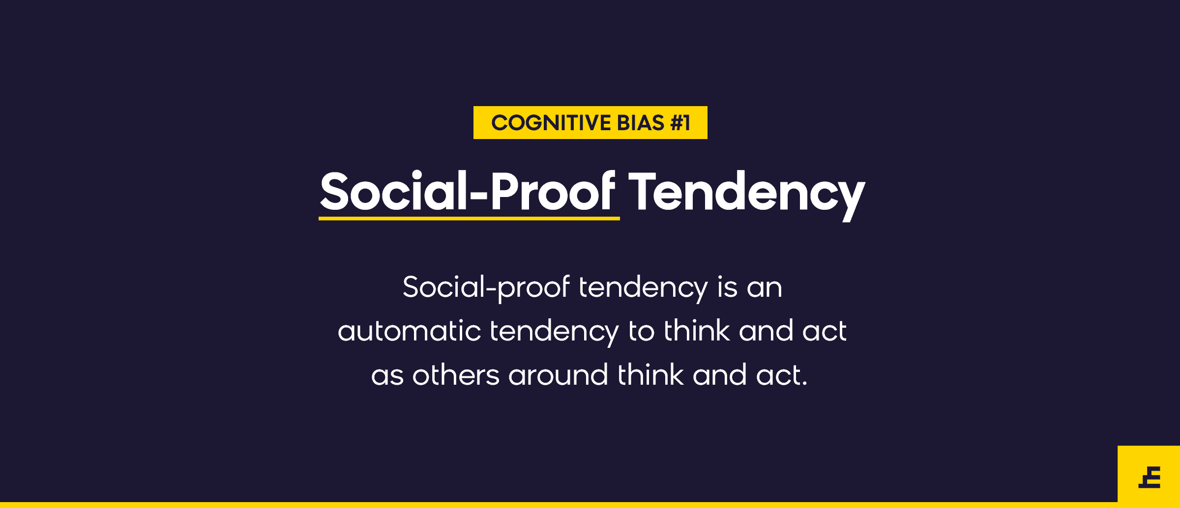 cognitive bias - social proof