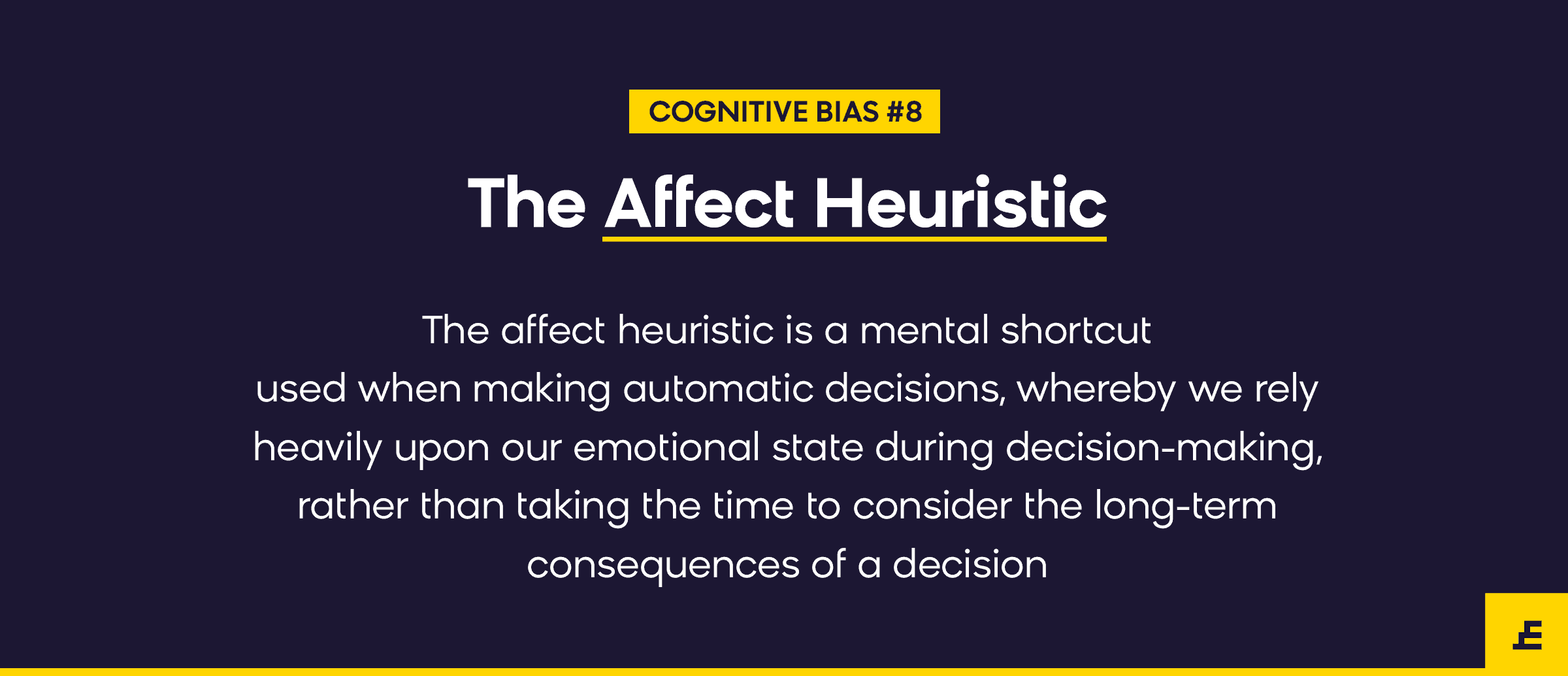 cognitive bias - the affect heuristic