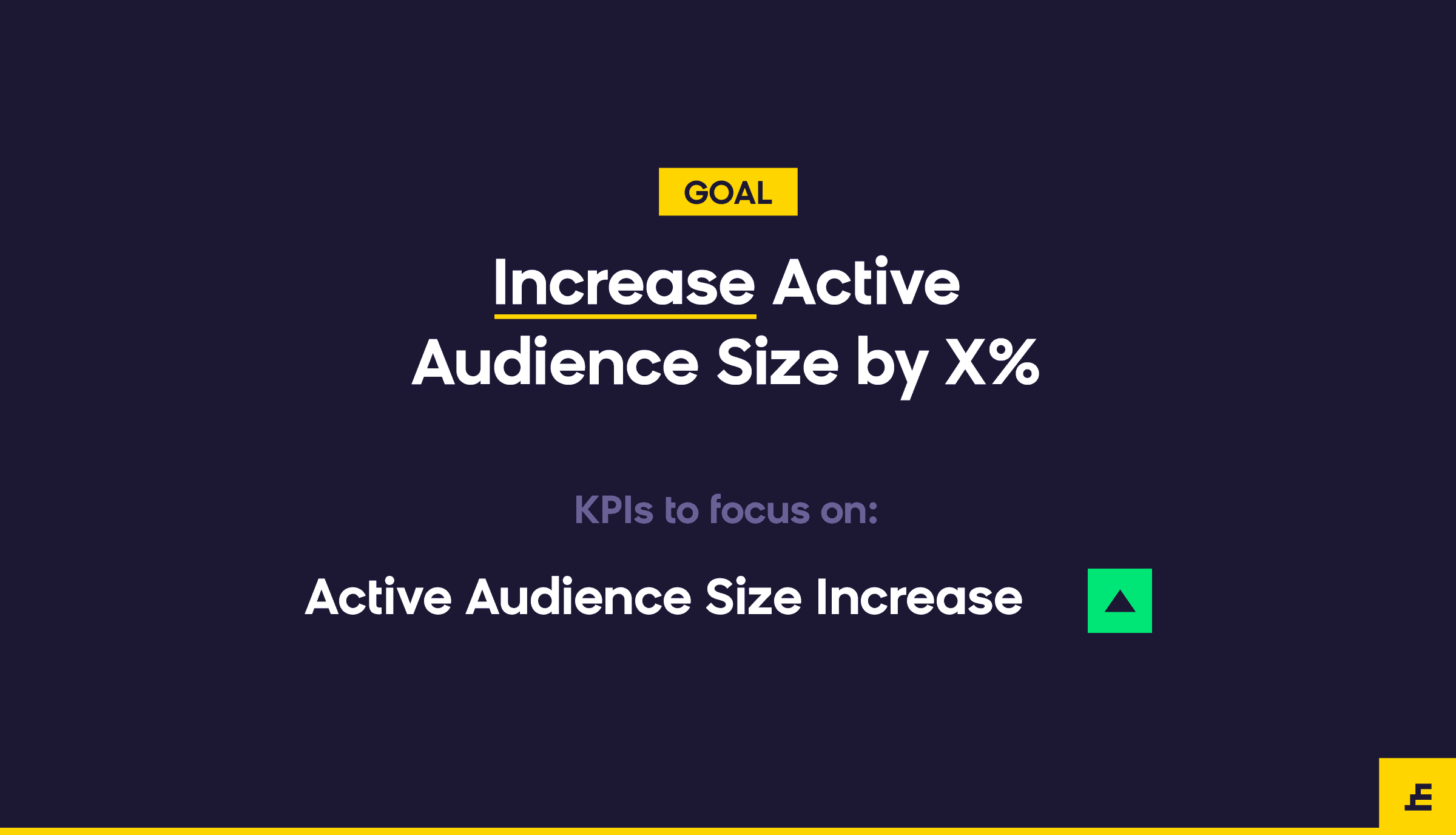 email marketing goal - increase audience size